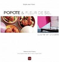 Popotte & fleur de sel : Cuisiner en croisière