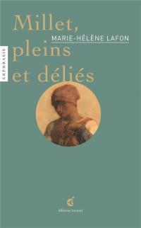 Millet, pleins et déliés : Une lecture de Jean-François Millet (1814-1875), La Brûleuse d'herbes, non daté, Musée du Louvres, Paris
