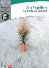 Le lièvre de Vatanen [Livre audio]