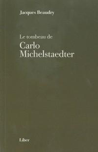 Le Tombeau de Carlo Michelstaedter