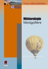 Météorologie montgolfières : Carnets de vols