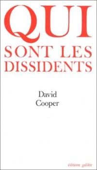 Qui sont les dissidents