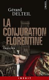 Le conjuration florentine [Poche]