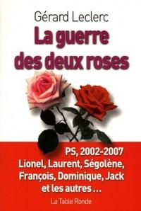 La guerre des deux roses