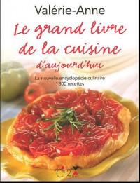 Le grand livre de la cuisine d'aujourd'hui