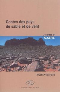 Contes des pays de sable et de vent ; Algérie