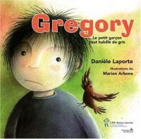 Gregory : Le petit garcon tout habillé de gris