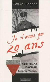 STRUTHOF- DACHAU SURVIVRE A L'HORREUR...