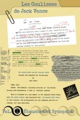 Les Coulisses de Jack Vance, Vol. 1 : Ébauches et Synopsis