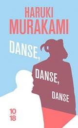 Danse, danse, danse [Poche]
