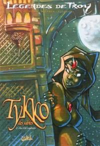 Légendes de troy : Tykko des sables, Tome 2 : La cité engloutie : Edition en noir et balnc