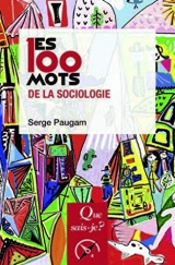 Les 100 mots de la sociologie [Poche]