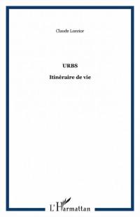 Urbs : Itinéraire de vie