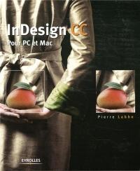 InDesign CC: Pour PC et Mac