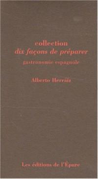 Gastronomie espagnole : Coffret en 10 volumes