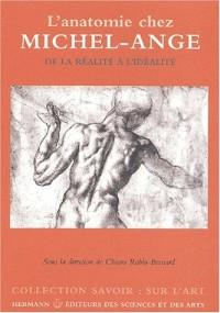L'Anatomie chez Michel-Ange de la réalité à l'idéalité
