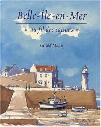 Belle-Ile-en-Mer : Au fil des saisons