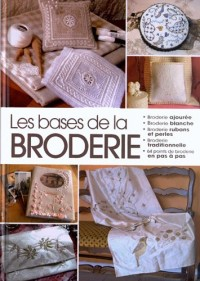 Bases de la Broderie (les)