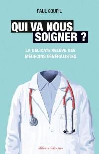 Qui va nous soigner ? : La délicate relève des médecins généralistes