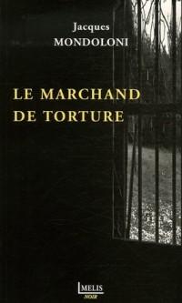 Le marchand de torture