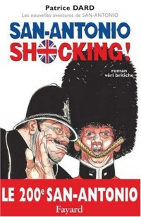 San-Antonio Shocking ! : Roman veri britiche