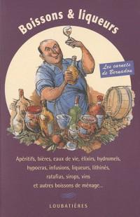 Boissons et liqueurs (les carnets de bernadou)