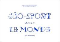 Géo-sport dans le monde. 8ème édition