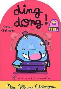 Ding dong ! (1 livre + 1 CD-Rom)