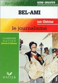 Guy de Maupassant, Bel-Ami, livre de l'élève
