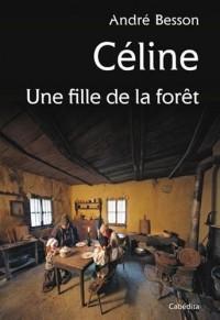Céline une fille de la forêt