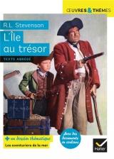 L'Île au trésor: suivi d un dossier thématique « Pirates et aventuriers » [Poche]