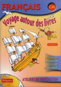 Voyage autour des livres CM. : Livre élève