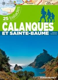 Calanques et Sainte-Baume : 25 balades