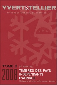 Catalogue de timbres-poste : Tome 2, 3e partie