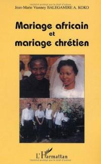 Mariage Africain et Mariage Chretien
