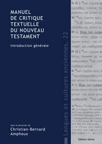 Manuel de critique textuelle du Nouveau Testament : Introduction générale