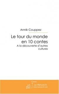 Le Tour du Monde en 10 Contes