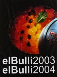 Bulli IV, El - 2003-2004