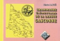 Grammaire Elementaire de la Langue Gasconne