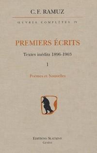 Oeuvres Complètes Premiers écrits Textes inédits 1896-1903 en 2 volumes : Tome 4, 1 : Poèmes et nouvelles ; Tome 4, 2 : La Vie et la Mort de Jean-Daniel Crausaz