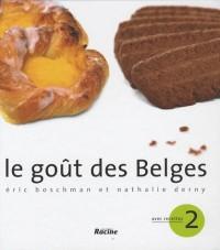 Le goût des Belges II