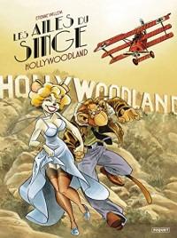 Les ailes du singe T2: Hollywoodland