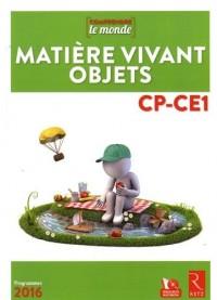 Matière, vivant, objets CP-CE1