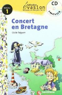EVASION 1 PACK - CONCERT EN BRETAGNE+CD