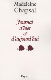Journal d'hier et d'aujourd'hui, Tome 2