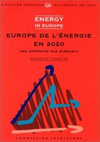 Europe de l'energie en 2020 une approche par scenario