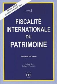 Fiscalité internationale du patrimoine. 2ème édition 2003