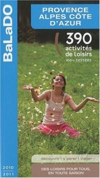 Guide BaLaDO Provence-Alpes Côte d'Azur 2010-2011