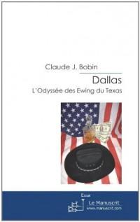Dallas, l'odyssée des Ewing du Texas