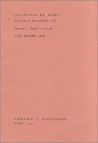 Inventaire du fonds Amadou Hampâté Bâ